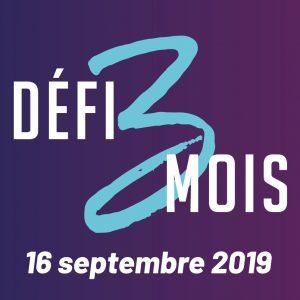 Défi 3 mois_Début 16 septembre 2019